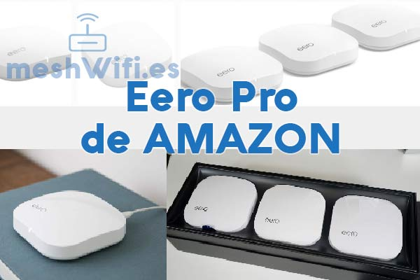 Eero-pro-Amazon-Mesh-WiFi-precio-opiniones