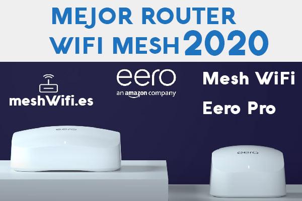 El-Mejor-Router-2020-Mesh-WiFi-Eero-Pro