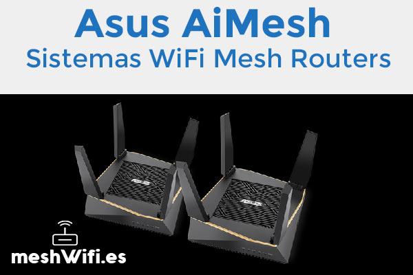 Asus-AiMesh-Sistemas-WiFi-Mesh-Routers